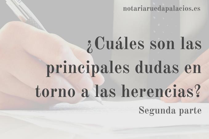 Notaria Rueda Palacios - Herencias - Dudas aceptación herencias